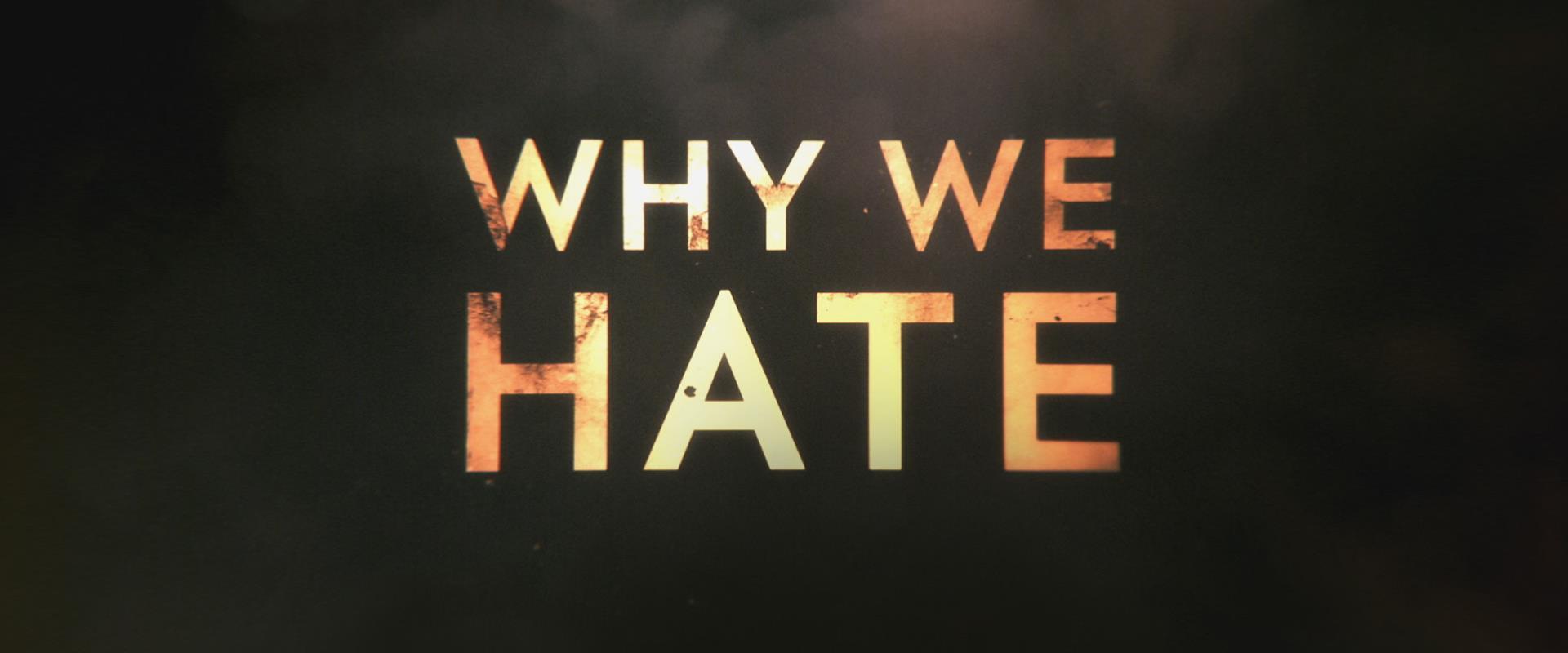 מדוע אנו שונאים?
