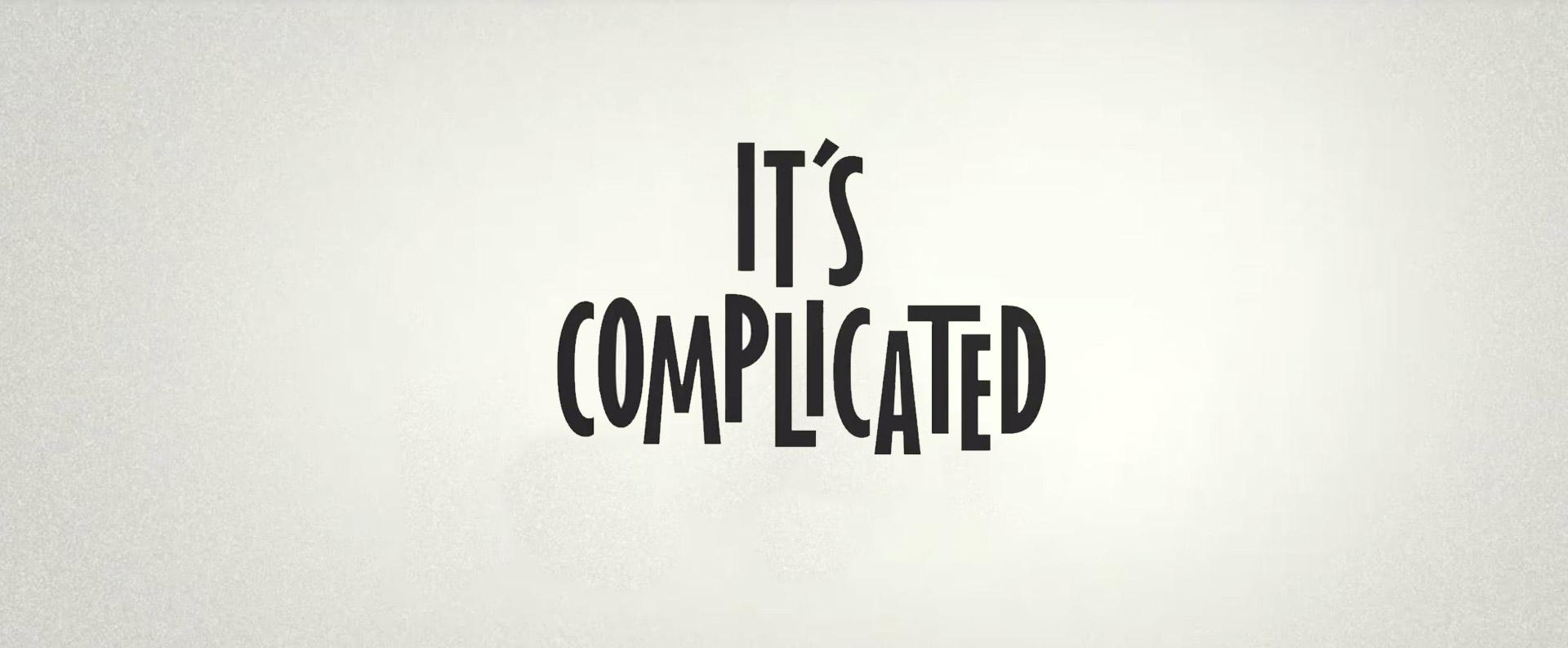 זה מורכב It`s complicated